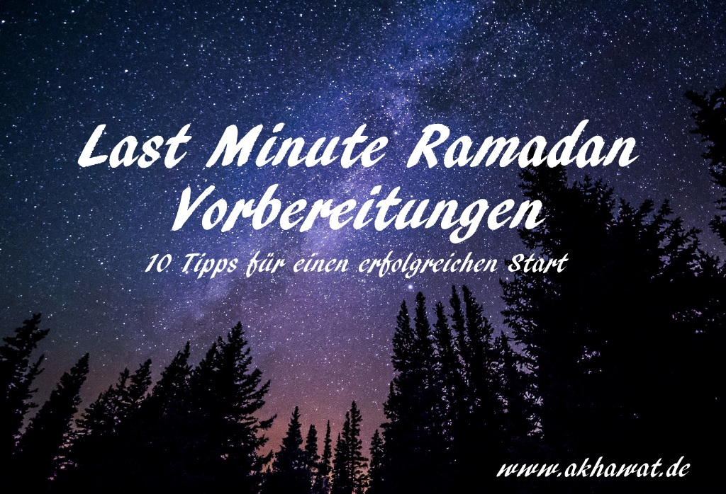 Last Minute Ramadan